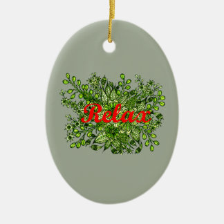Relax Ceramic Ornament
