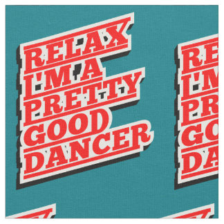 RELAX DANCER AMAZON FABRIC