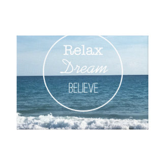 Relax Dream Believe Canvas