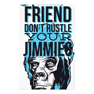 relax friends don't rustle, monkey customized stationery