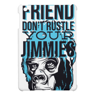 relax friends don't rustle, monkey iPad mini cases