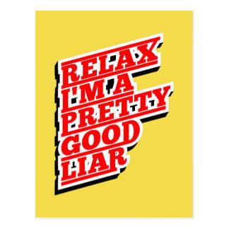 Relax I'm a pretty good Lair Postcard