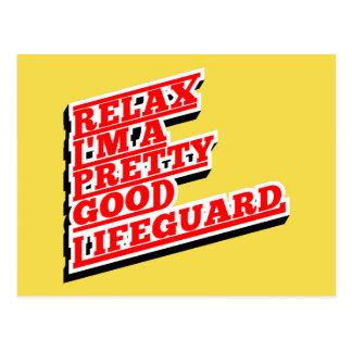 Relax I'm a pretty good lifeguard Postcard
