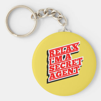 Relax I'm a secret agent funny Basic Round Button Keychain