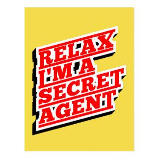 Relax I'm a secret agent funny Postcard