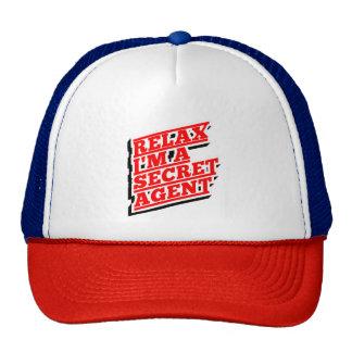Relax I'm a secret agent funny Trucker Hat