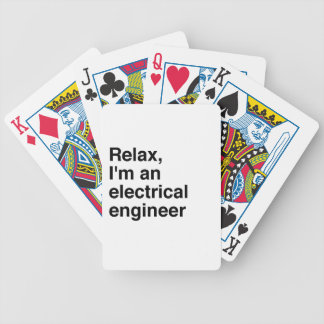 Relax, I'm an electrical engineer Bicycle Playing Cards