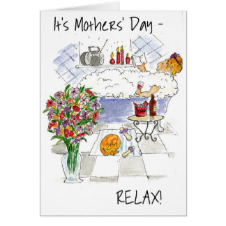 'Relax on Mother's Day' Greeting Card