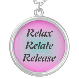 Relax, Relate, Release Necklace