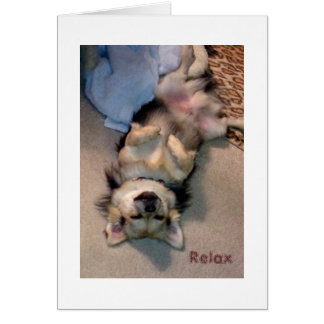 Relax, Rest and Recuperate Greeting Card