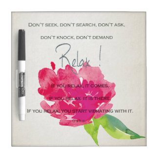 RELAX TO RECEIVE, TO VIBRATE BRIGHT PINK FLORAL DRY ERASE BOARD