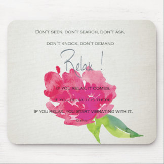 RELAX TO RECEIVE, TO VIBRATE BRIGHT PINK FLORAL MOUSE PAD