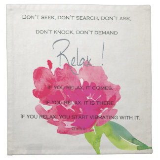 RELAX TO RECEIVE, TO VIBRATE BRIGHT PINK FLORAL NAPKIN