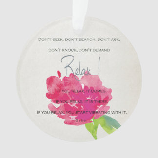 RELAX TO RECEIVE, TO VIBRATE BRIGHT PINK FLORAL ORNAMENT