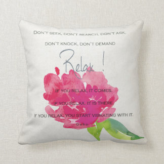 RELAX TO RECEIVE, TO VIBRATE BRIGHT PINK FLORAL THROW PILLOW