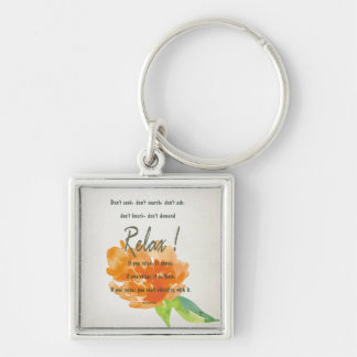 RELAX TO RECEIVE, TO VIBRATE ORANGE FLORAL KEYCHAIN