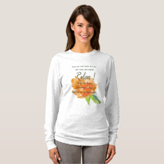 RELAX TO RECEIVE, TO VIBRATE ORANGE FLORAL T-Shirt