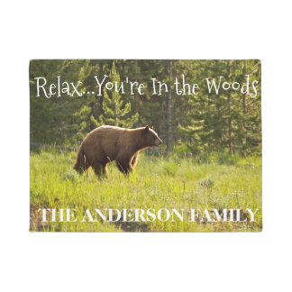 Relax..You're In The Woods Bear Door Mat