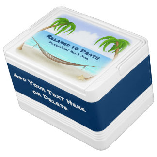 Relaxed to Death Beach Bum Tropical Igloo Cooler