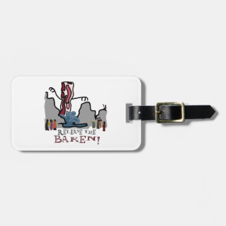 Release the Baken! Luggage Tag