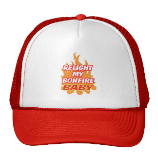 RELIGHT MY BONFIRE BABY Bonfire Night Guy Fawkes Trucker Hat