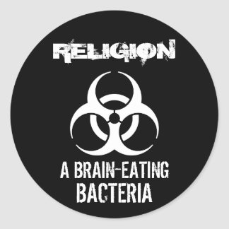 Religion: A Brain-Eating Bacteria Classic Round Sticker