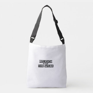 Religion Is For The Weak Crossover Tote Bag