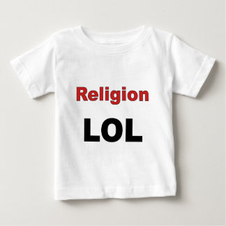 Religion LOL Baby T-Shirt