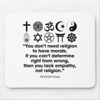 Religion Morals Mouse Pad