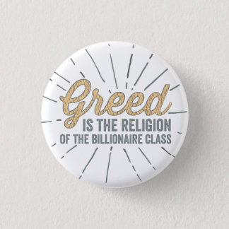 Religion of Greed 1 Inch Round Button