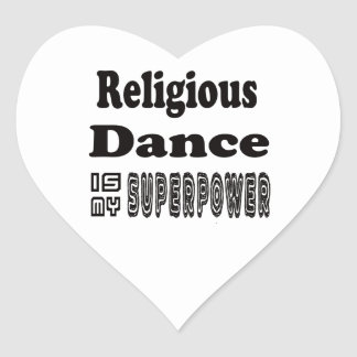 Religious Dance Is My Superpower Stickers