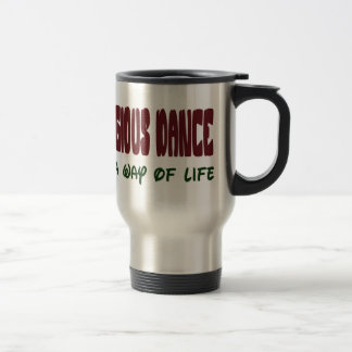 Religious dance It's a way of life Coffee Mugs
