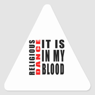 Religious It Is In My Blood Triangle Stickers