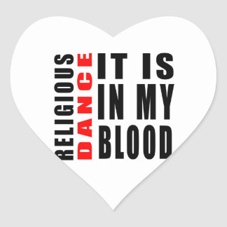 Religious It Is In My Blood Heart Stickers