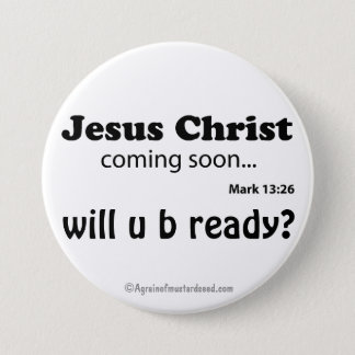 Religious Quotes 3 Inch Round Button