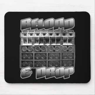 RELOAD and DROP Mouse Pad