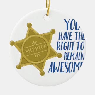 Remain Awesome Ceramic Ornament