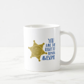 Remain Awesome Coffee Mug