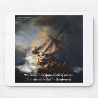Rembrandt Sea Of Galilee & Nature Quote Mouse Pad