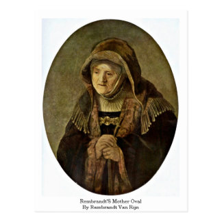 Rembrandt'S Mother Oval By Rembrandt Van Rijn Post Card