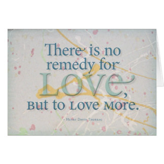 Remedy for Love -Thoreau Card