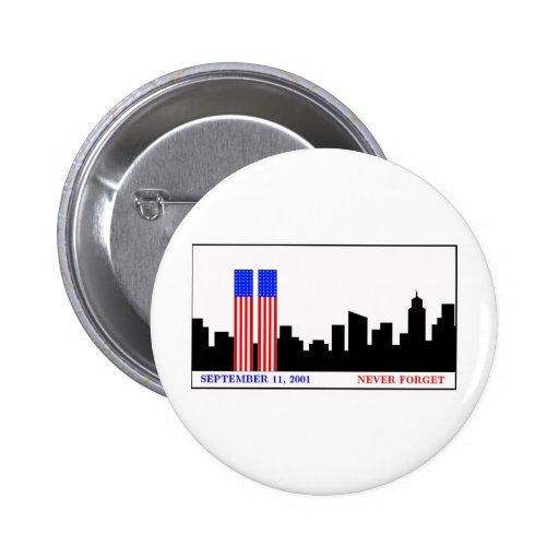 Remember 9-11-01 pinback buttons