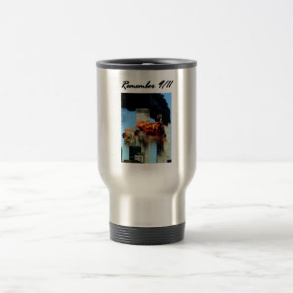 Remember 9/11 travel mug