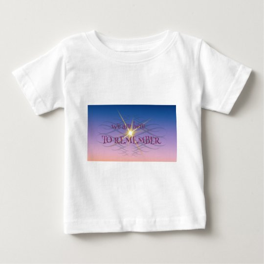 Remember Baby T-Shirt