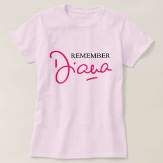 Remember Diana T-Shirt