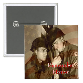 Remember - Honor Veterans Day WWII Button