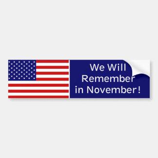 Remember In November Bumper Sticker