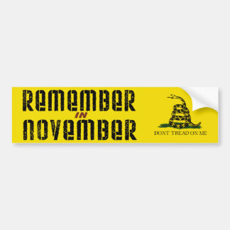 Remember in November Bumper Sticker
