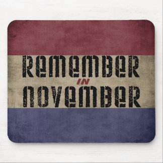 Remember in November Political Election Mouse Pad