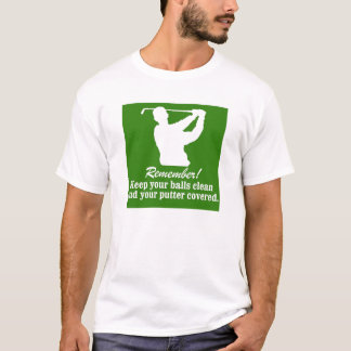 'REMEMBER! KEEP YOUR BALLS CLEAN' FUNNY GOLF TEE